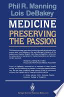 Medicine  Preserving the Passion
