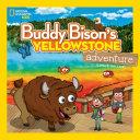 Buddy Bison s Yellowstone Adventure