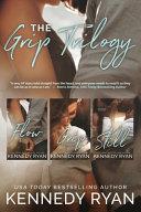 The Grip Trilogy