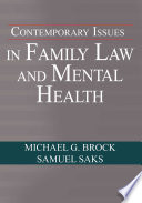 Contemporary Issues in Family Law and Mental Health