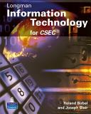Longman Information Technology for CXC Technology Technical Proficiency Syllabus