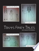 Tony's Fairy Tales Have An Adventurer S Spirit And Don T Let