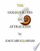 The Golden Ratio of Attraction