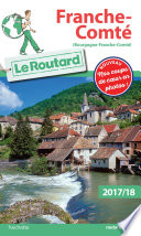 Guide du Routard Franche Comt   2017 18