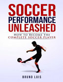 Soccer Performance Unleashed