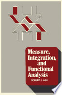 Measure  Integration  and Functional Analysis