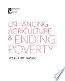 Enhancing agriculture and ending poverty: IFPRI and Japan