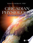 Circadian Physiology  Third Edition