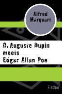 C  Auguste Dupin meets Edgar Allan Poe