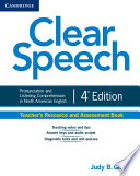 Clear Speech Teacher s Resource and Assessment Book