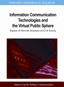 Information Communication Technologies and the Virtual Public Sphere  Impacts of Network Structures on Civil Society