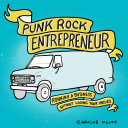 Punk Rock Entrepreneur : to share with the world but don't...