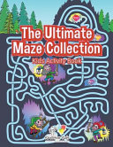 The Ultimate Maze Collection
