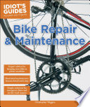 Idiot s Guides  Bike Repair and Maintenance