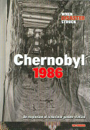 Chernobyl 1986 The Dangers Of Radioactive Material And Nuclear