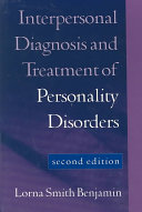 Interpersonal Diagnosis and Treatment of Personality Disorders
