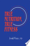 download ebook true nutrition, true fitness pdf epub
