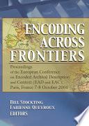 Encoding Across Frontiers
