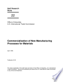 Commercialization of New Manufacturing Processes for Materials, Staff Research Study #22