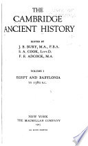 The Cambridge Ancient History  Egypt and Babylonia to 1580 B  C