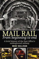 Mail Rail From Beginning To End