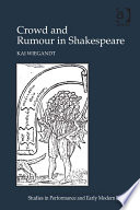 Crowd and Rumour in Shakespeare Shakespeare S Works In The Context