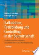 Kalkulation  Preisbildung und Controlling in der Bauwirtschaft
