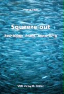 Squeeze-Out