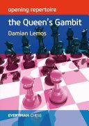 Opening Repertoire: The Queen's Gambit Book