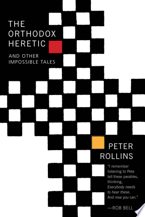 The Orthodox Heretic and Other Impossible Tales - ISBN:9781557256348