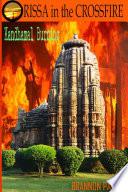 ORISSA in the CROSSFIRE Kandhamal Burning