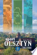 Olsztyn - Sport 2007-2008