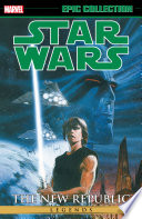 Star Wars Legends Epic Collection  The New Republic Vol  4 Book PDF