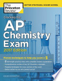 Cracking The Ap Chemistry Exam 2017 Edition