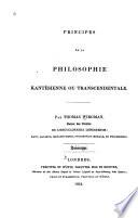 Principes de la Philosophie Kantésienne Ou Transcendentale