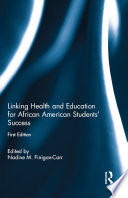 Linking Health And Education For African American Students Success