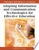 Adapting Information and Communication Technologies for Effective Education
