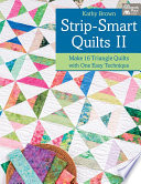Strip Smart Quilts II