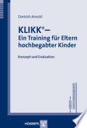 KLIKK® - Ein Training für Eltern hochbegabter Kinder