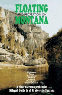 Floating and Recreation on Montana Rivers