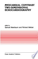 Myocardial Contrast Two dimensional Echocardiography