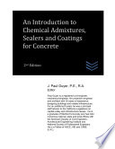 An Introduction To Chemical Admixtures Sealers And Coatings For Concrete