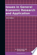 Issues In General Economic Research And Application 2011 Edition book