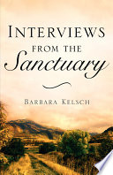 Interviews from the Sanctuary