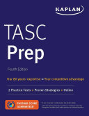 TASC Prep with 2 Practice Tests