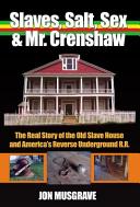 Slaves  Salt  Sex and Mr  Crenshaw