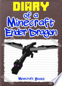 Minecraft Diary Of A Minecraft Ender Dragon
