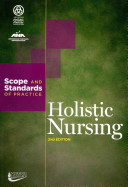 Holistic Nursing  Scope and Standards of Practice