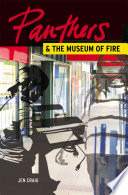 Panthers   the Museum of Fire