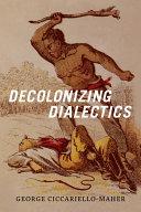 Decolonizing Dialectics